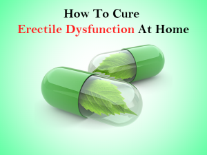 How to cure erectile dysfunction?